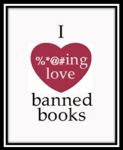I fucking love banned books