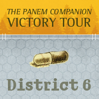 The Panem Companion Victory Tour V. Arrow Smart Pop Books District 6